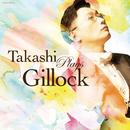 ギロック生誕100年記念企画 Takashi Plays Gillock/小原 孝