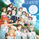 GOIN'!!!/THE IDOLM@STER CINDERELLA GIRLS