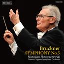 ブルックナー: 交響曲第5番/スタニスラフ・スクロヴァチェフスキ指揮/読売日本交響楽団