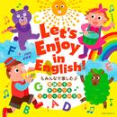 コロムビアキッズ Let's Enjoy in English! ~みんなで楽しむ 英語のうた・チャンツ & フォニックスのうた~/V.A.