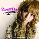 Sweets Pop J-POP COVERS ~四季のウタ~/LOVE(C)forMee