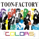 COLORS/TOON-FACTORY