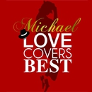 Michel LOVE COVERS BEST/VARIOUS ARTISTS