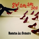 Sing Sing Sing 2010~Tribute To Benny Goodman~/Manhattan Jazz Quintet