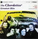 THE CHORDETTES GREATEST HITS/THE CHORDETTES