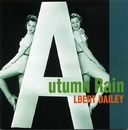 AUTUMN RAIN/ALBERT DAILEY