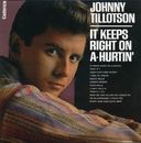 IT KEEPS RIGHT ON A-HURTIN'/JOHNNY TILLOTSON