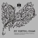 MY VIRTUAL CHAOS/HYBRID HUMAN IDEOLOGY