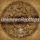 零-zero-/UnknownRooftops