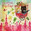 KIDS BOSSA Flip Flap/KIDS BOSSA