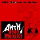 Dead Monster/アカツキ.