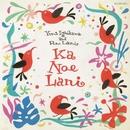 Ka Noe Lani/石川優美&PONO LANI