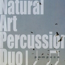 pompoco/Natural Art Percussion Duo
