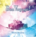 Bon Voyage!/DecoLa Hopping