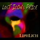 LOST ICON'S PRICE/LIPHLICH