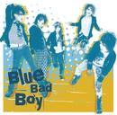 Blue Bad Boy/花少年バディーズ