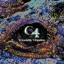 Crocodile Vibration/C4