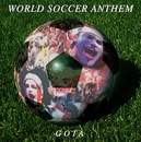 WORLD FOOTBALL ANTHEM/GOTA (屋敷豪太)