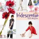 Iridescent+/五條真由美