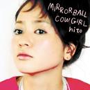 MIRRORBALL COWGIRL/hito