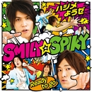 ハジメようぜ/Ready to go/SMILY☆SPIKY