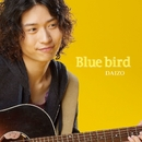 Blue bird/DAIZO