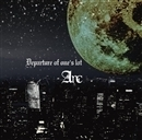 Departure of one's lot(TYPE-B)/Arc