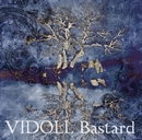 Bastard/ヴィドール