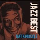 "JAZZBEST Nat King Cole/Nat ""King"" Cole"