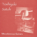 Miscellaneous Guitars/佐藤 俊之