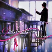 Graduation/universe
