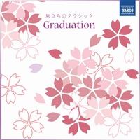 Graduation~旅立ちのクラシック/Various Artits