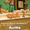 Sweet★Noiz★Scandal?(通常盤)/Awake