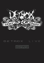 DETROX LIVE 10-9-4/DETROX
