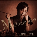 Ms.Luminous DVD/LIPHLICH