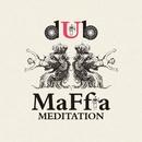 Meditation/dUb maFfia