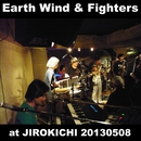 at JIROKICHI 20130508/Earth Wind & Fighters