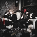 APOCALYPSE -the Resurrection of Notes-/Rose Noire