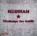 Challenge the GAME【通常盤】/REDMAN