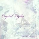 Crystal Lights/KAGIWO feat.Jimi Miyashita