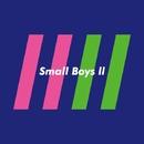 Small Boys ll/Small Boys