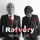 Rafvery's GIFT 2/Rafvery