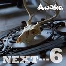 NEXT…6 通常盤/Awake