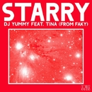 STARRY feat. Tina (from FAKY)/Dj Yummy