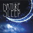 ナチュラルに眠るための1/f ゆらぎ周波数収録 ~ NATURE SLEEP(ネイチャースリープ)/VAGALLY VAKANS