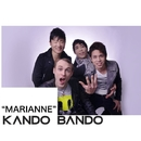 MARIANNE/KANDO BANDO