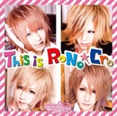 This is RoNo☆Cro A-type DVD/RoNo☆Cro