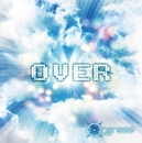 OVER/ワンネス