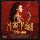 Tattooed Woman/MIRACLE MASTER