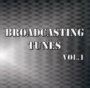 Broadcasting Tunes Vol.1/Various Artist